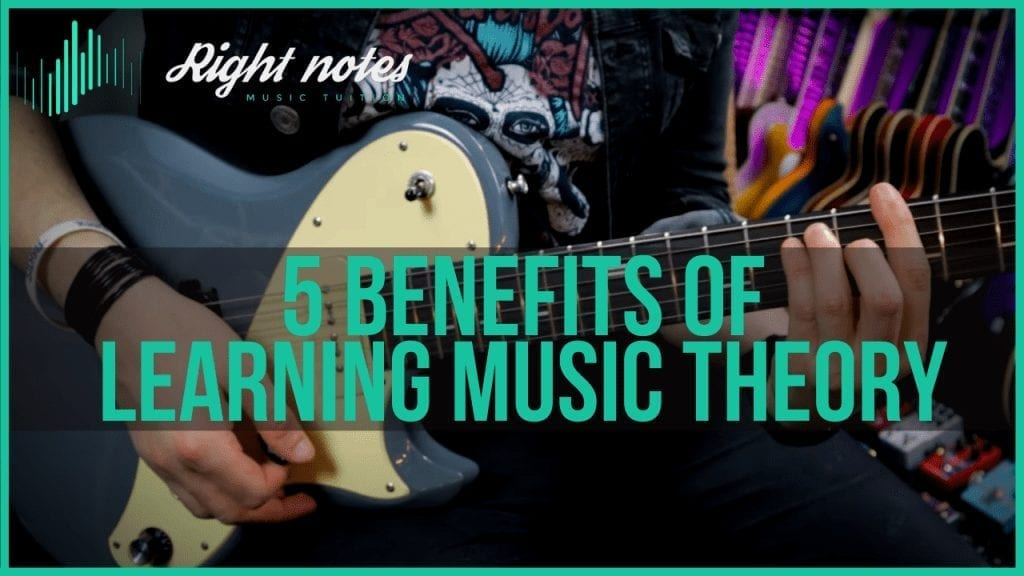 5 Benefits of Learning Music Theory