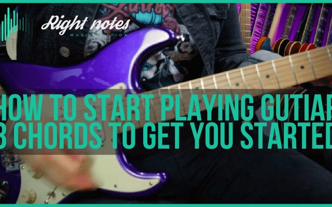 How to Start Playing Guitar